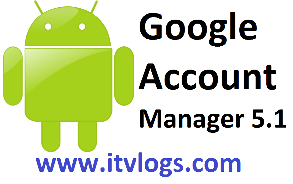 Google Account Manager 5.1.1 Apk